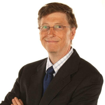 Bill Gates, Co-Chair, Bill and Melnda Gates Foundation