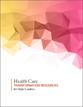 Health Care Transformation Resources for State Leaders